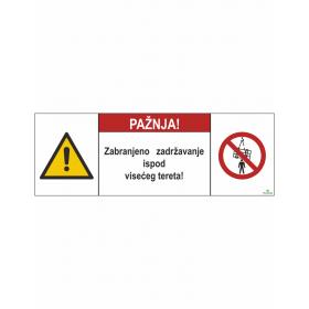 Zabranjeno zadržavanje ispod visećeg tereta