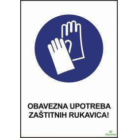 Obavezna upotreba zaštitnih rukavica