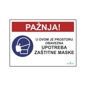 Pažnja! U ovom je prostoru obavezna upotreba zaštitne maske