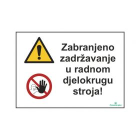 Zabranjeno zadržavanje u djelokrugu rada stroja
