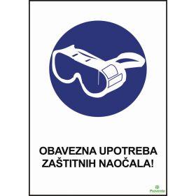 Obavezna upotreba zaštitnih naočala ZA-097