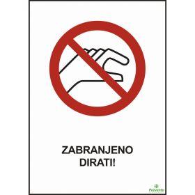 Zabranjeno dirati